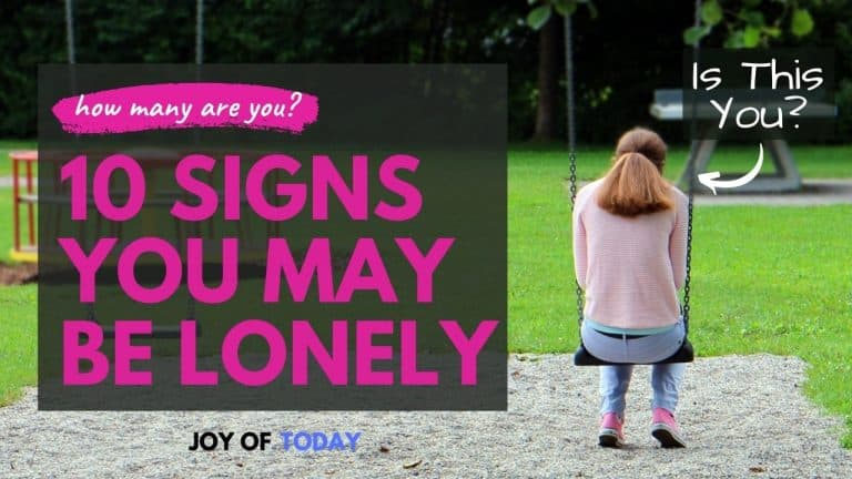 10 Signs That You May Be Lonely [How Many Do You Have?]