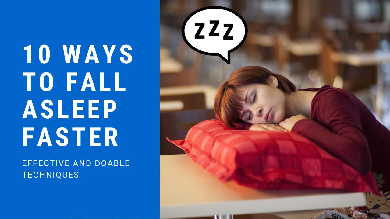 Fall Asleep Faster 10 Ways