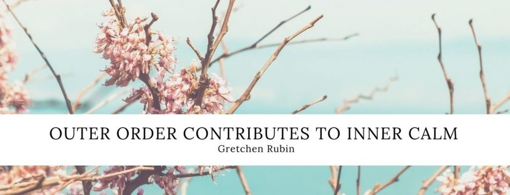Decluttering Quote Gretchen Rubin