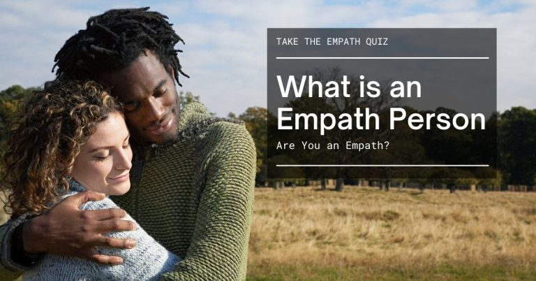 What is an Empath Person? [Are You an Empath?]