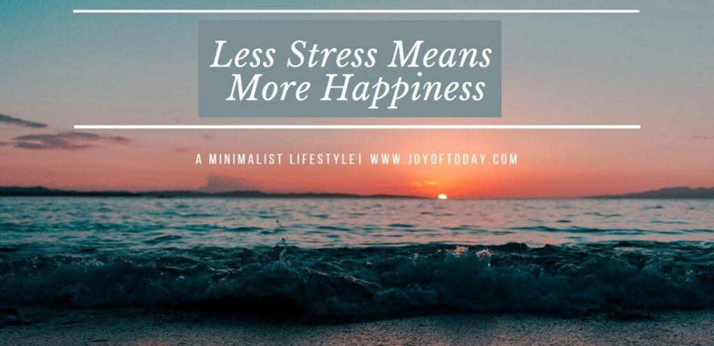 Minimalist Lifestyle Means Less Stress