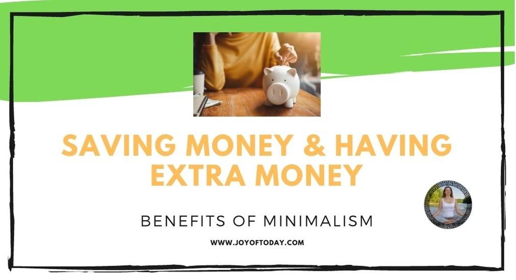 Saving Money is a Benefit of Minimalism