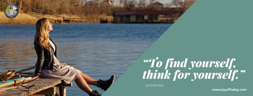 """""""To Find Yourself Think for Yourself"""" Socrates"""
