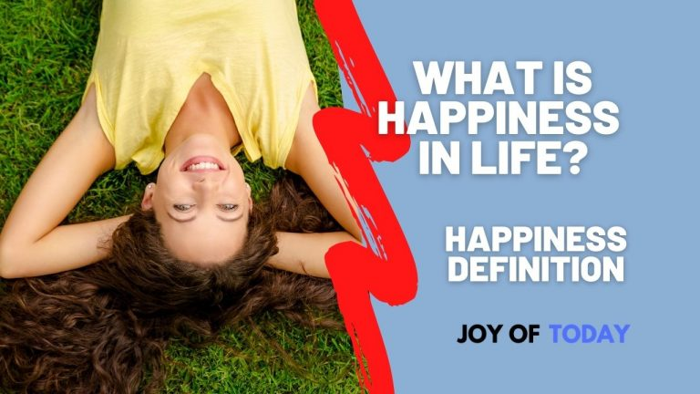 What is Happiness in Life? [Happiness Definition]