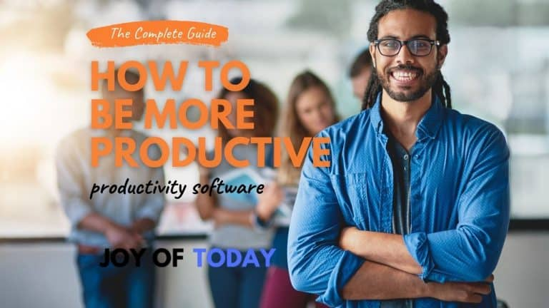 How to be More Productive [productivity software – complete guide]