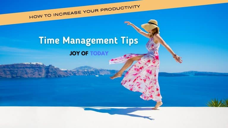 Time Management Tips [how to increase productivity]